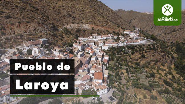 Walk through the town of Laroya